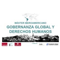 Máster Iberoamericano en Gobernanza Global y Derechos Humanos