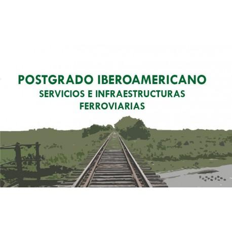 Postgrado Iberoamericano en Servicios e Infraestructuras Ferroviarias