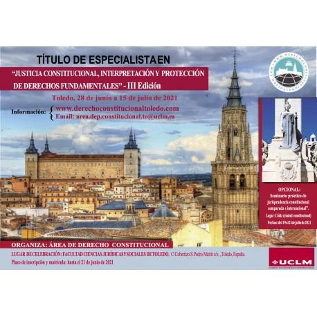 IV Edición Título de Especialista en Justicia Constitucional, interpretación y tutela de los derechos fundamentales